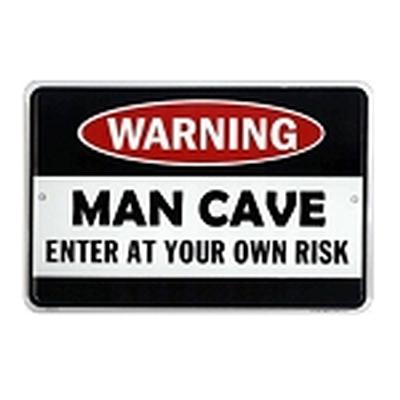 Click to get Man Cave  Enter At Your Own Risk Tin Sign